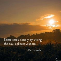 Sit in silence