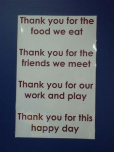 Thank you. Should print and hang in the kitchen to say before meals and snacks.