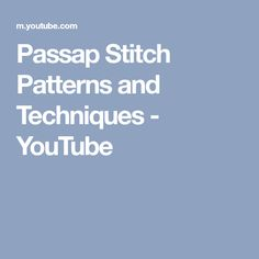 Passap Stitch Patterns and Techniques - YouTube