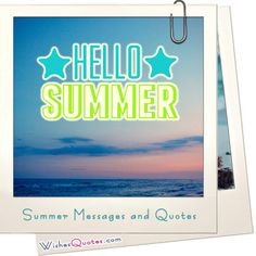 Happy Summer Messages And Summer Quotes | Summer Quotes, Calming And  Messages