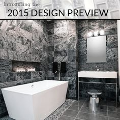 Browse, discover and get inspired by the 2015 Design Preview featuring our most coveted tile collections, style trends, design tips and more! #tile #thetileshop #DIY