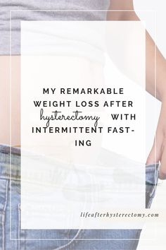 Remarkable weight loss after hysterectomy with intermittent fasting After struggling for eight years, trying different diets and exercises I discovered the three key factors for successful weight loss after hysterectomy. Weight Loss Snacks, Weight Loss Drinks, Fast Weight Loss, Weight Loss Plans, Weight Loss Program, Weight Loss Tips, Menopause, One Week Diet Plan, Natural Detox Drinks