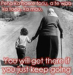 You will get there if you just keep going School Resources, Teaching Resources, Maori Songs, Maori Legends, Values Education, Art Education, Learning Stories, Teachers Toolbox, Teaching Quotes