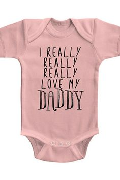 Light Pink 'Really Love My Daddy' Bodysuit #ad #babygirloutfit