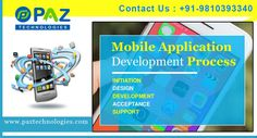 Mobile App Development Company in Gurgaon For more information contact us or visit our website  paztechnologies.com/