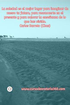 Soledad y reflexión ¿Qué harás hoy? http://www.cursodeoratoria360.com  #Oratoria #TuPuedes #HablarEnPúblico