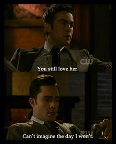 I love you Chuck Bass