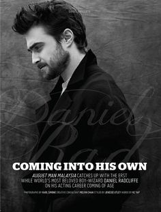 Daniel Radcliffe by Karl Simone for August Man Malaysia September Issue 2016 First Harry Potter, Harry Potter Pictures, Harry Potter Film, Daniel Radcliffe Harry Potter, Acting Career, James Mcavoy, Drarry, Coming Of Age, Best Actor