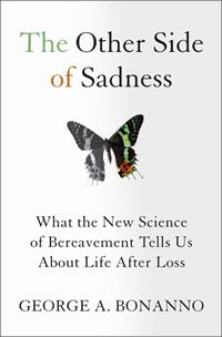 PDF The Other Side of Sadness: What the New Science of Bereavement Tells Us about Life After Loss By George A. Bonanno books to read books Books To Read, My Books, Dealing With Grief, Stages Of Grief, Positive Psychology, Psychology Books, Bereavement, Reading Levels, The Other Side