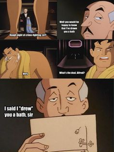 He never misses an opportunity to lay down a sick dad joke. | Gotta love Alfred's humour!