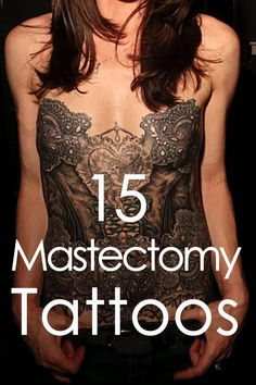 15 Mastectomy Tattoos - These Bad-Ass Women Showed Cancer Who Was Boss!