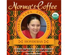 Norma Lora Micro Lot - Honduras. Beautiful Norma Lara owns a couple of acres of land in Honduras and grows about 20 bags. We just secured 8 more from the 2015 picking.