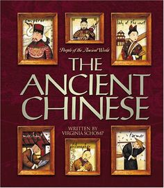 The Ancient Chinese (People of the Ancient World) by Virginia Schomp http://www.amazon.com/dp/0531118177/ref=cm_sw_r_pi_dp_5ooAwb13VQKTQ