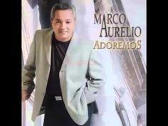 Marco Aurélio- Adoramos- CD Completo