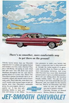 1963 Chevrolet Impala Sport Coupe - There's no smoother, more comfortable way to get there on the ground! Chevrolet Impala, General Motors, National Geographic, Toyota, Automobile, Volkswagen, Car Advertising, Us Cars, Sport Cars