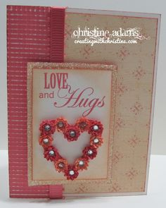 Creating with Christine: Love and Hugs Card  #CTMH