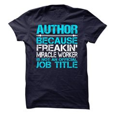 Awesome Tee For Author T Shirts, Hoodies. Check price ==► https://www.sunfrog.com/No-Category/Awesome-Tee-For-Author.html?41382 $21.99