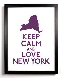 Keep Calm & Love New York City baby ! <3