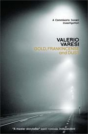 Gold, Frankincense and Dust - A Commissario Soneri Investigation ebook by Valerio Varesi
