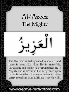 The 99 Countdown-- Day 9: Al Azeez. . Follow on Facebook: http://on.fb.me/O4NQE7 --or-- http://on.fb.me/1hZhhCF