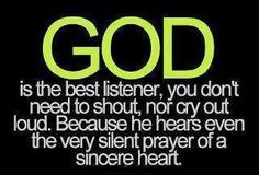 God is the Best Listener!