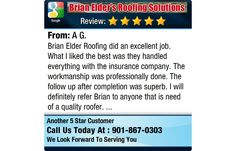 Brian Elder Roofing did an excellent job. What I liked the best was they handled...