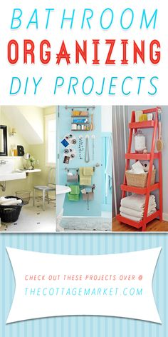 Bathroom Organizing DIY Projects - The Cottage Market