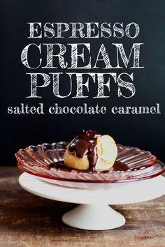 Espresso Cream Puffs with Salted Chocolate Caramel