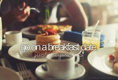 Pinterest: @Mer_Elise ✧ go on a breakfast date #bucketlist
