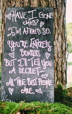 Alice in Wonderland Wedding: Quote | The Wedding Decorator ... #AliceinWonderland; #Disney