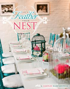 Feather Their Nest - Couples Shower (This is actually a baby shower, but I like the theme for a wedding shower as well. Shower Party, Baby Shower Parties, Baby Shower Themes, Bridal Shower, Shower Ideas, Rain Shower, Babyshower, Baby Shower Planner, Couples Baby Showers