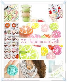 25 DIY Handmade Gift Tutorials... Great ideas for Mother's Day and Teachers!