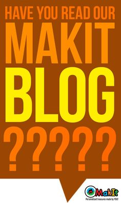 MakIt has a brand new blog - have you read it?