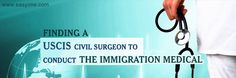 Finding a USCISCivilSurgeon to Conduct the #ImmigrationMedical! #uscis #Greencard