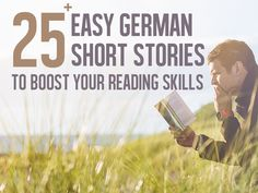 Easy German Short Stories To Boost Your Reading Skills A collection free easy German short stories, fairy-tales and more. Study German, Learn German, Learn French, German Language Learning, Language Study, Spanish Language, French Language, Language Arts, German Grammar