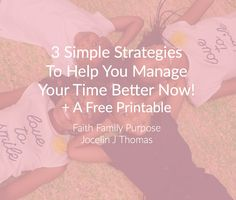 Today I am going to share with you 3 strategies you can do now that will help you begin to manage your time better. We all have the same 2...