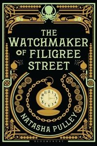 The Watchmaker of Filigree Street by Natasha Pulley on Book of the Month