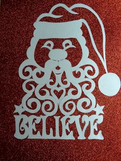 Original, hand drawn 'Father Christmas' or 'Santa Claus' 'Believe' papercut by Nina Byers