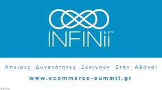 INFINii e-Commerce Summit 2017... Έρχεται στην Αθήνα! (Free Webinar) https://youtu.be/Bwy0Tfiy_BA #infinii #ecommerce #summit