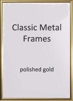 Style Classic metal picture frame with slim contemporary profile Size A1 59 4x84 1cm this is the internal size or glass size of the frame Width of