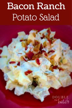 The only potato salad I crave-- Bacon Ranch Potato Salad! #doublethebatch