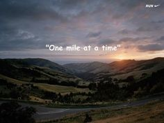 One mile at a time...