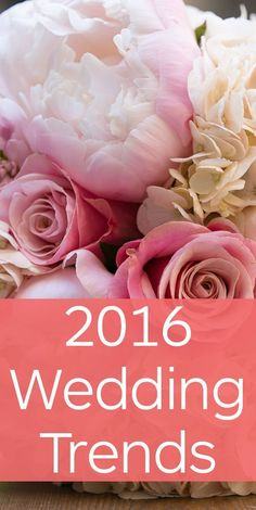 The Ultimate List of 2016 Wedding Trends you need to know of before planning yours