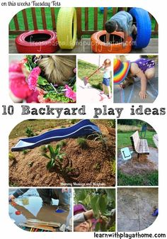 Learn with Play at home: 10 Backyard Play Ideas. Fun ideas for outdoor learning and exploration.