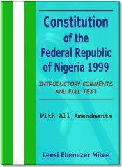 Nigerian Constitution 1999 eBook With All Amendments and Annotation (upcoming)