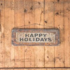 Metal and Wood Happy Holidays Sign
