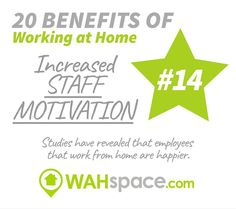 Did you know that companies with employees that #workfromhome are more motivated? #workathome #wahspace