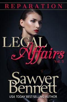 Legal Affairs - Reparation: Legal Affairs Serial Romance by Sawyer Bennett, http://www.amazon.com/dp/B00IU0T29C/ref=cm_sw_r_pi_dp_ZVrgtb1S7X52P