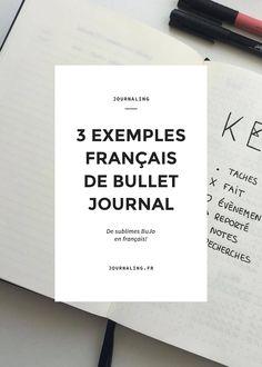 Bullet Journal exemples. Bullet Journal français. Inspirations Bullet Journal en français. Bullet Journal minimaliste. Bullet Journal 100% français!