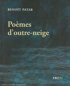 PATAR, BENOIT. Poèmes d'outre-neige